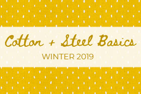 Cotton+Steel Basics - Winter 2019
